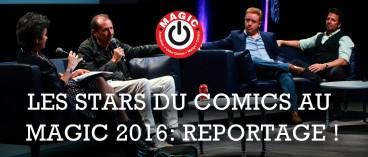 Stars du comics au MAGIC 2016 !