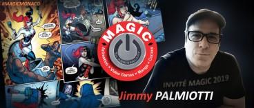 Annonce de notre nouvel invité comics, Jimmy Palmiotti !
